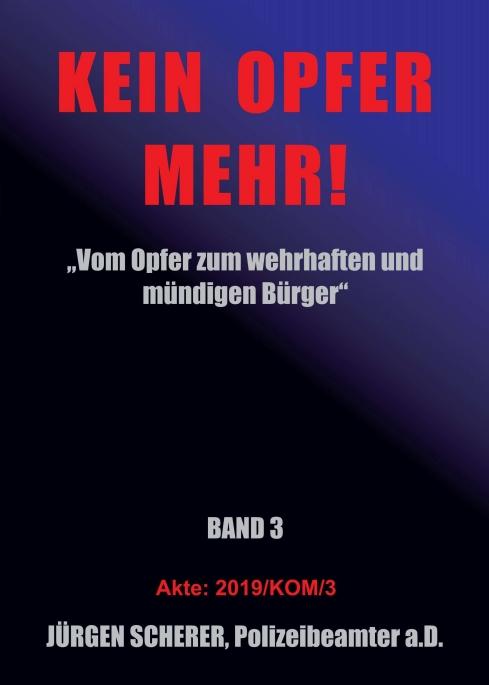 KEIN OPFER MEHR! - Band 3